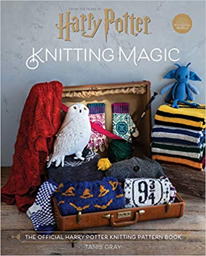 Harry Potter Knitting Magic by Tanis Gray